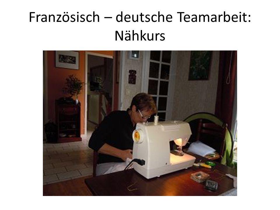 Französisch – deutsche Teamarbeit: Nähkurs