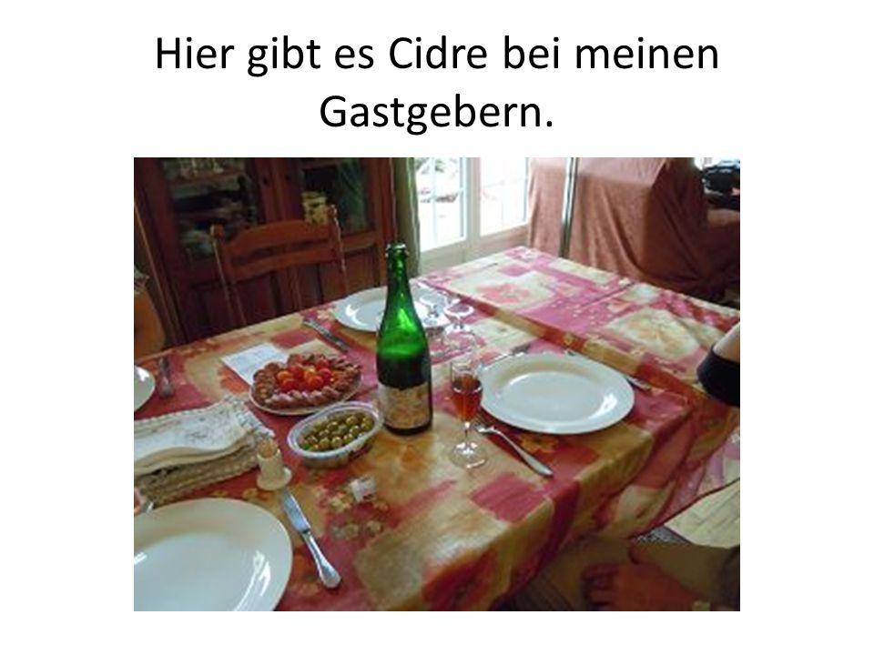 Hier gibt es Cidre bei meinen Gastgebern.