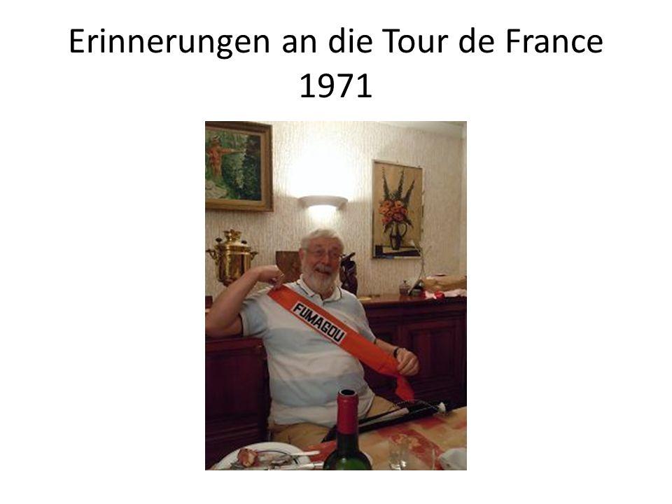 Erinnerungen an die Tour de France 1971