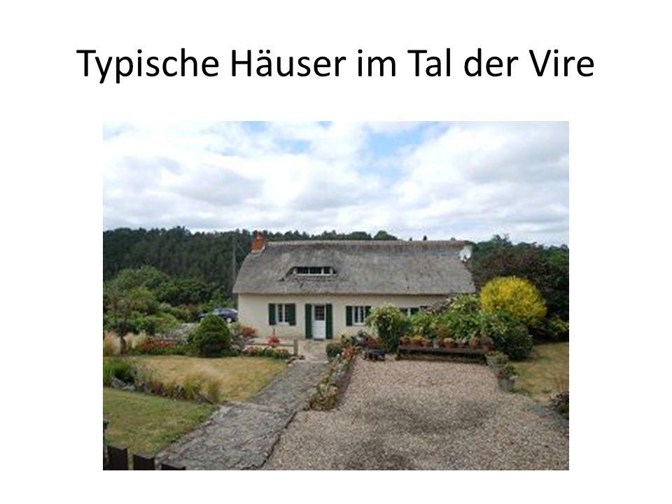Typische Häuser im Tal der Vire