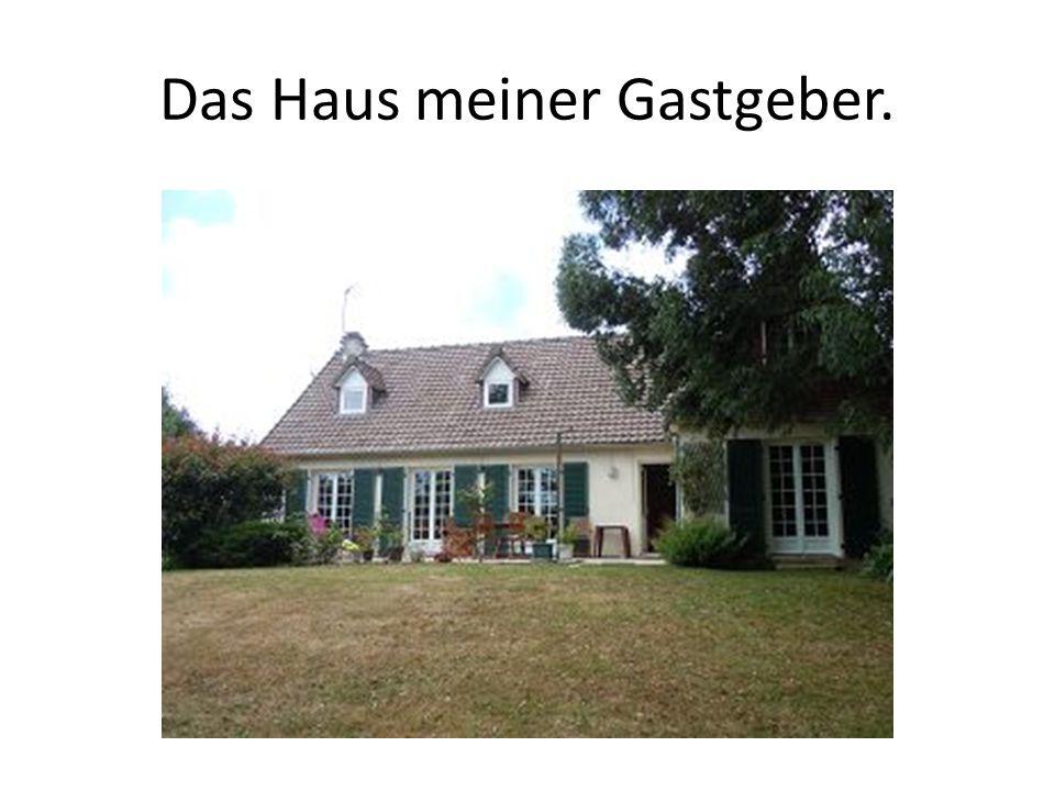 Das Haus meiner Gastgeber.