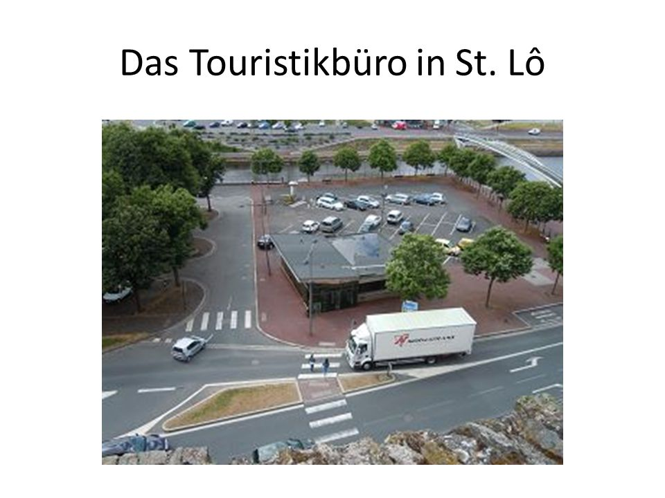 Das Touristikbüro in St. Lô