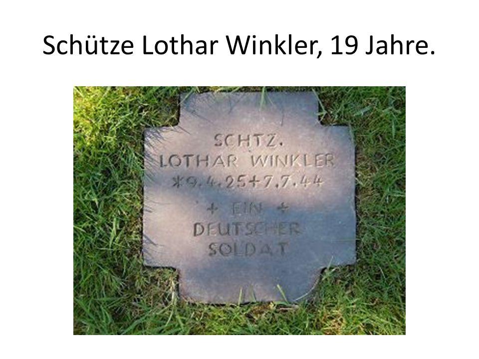 Schütze Lothar Winkler, 19 Jahre.