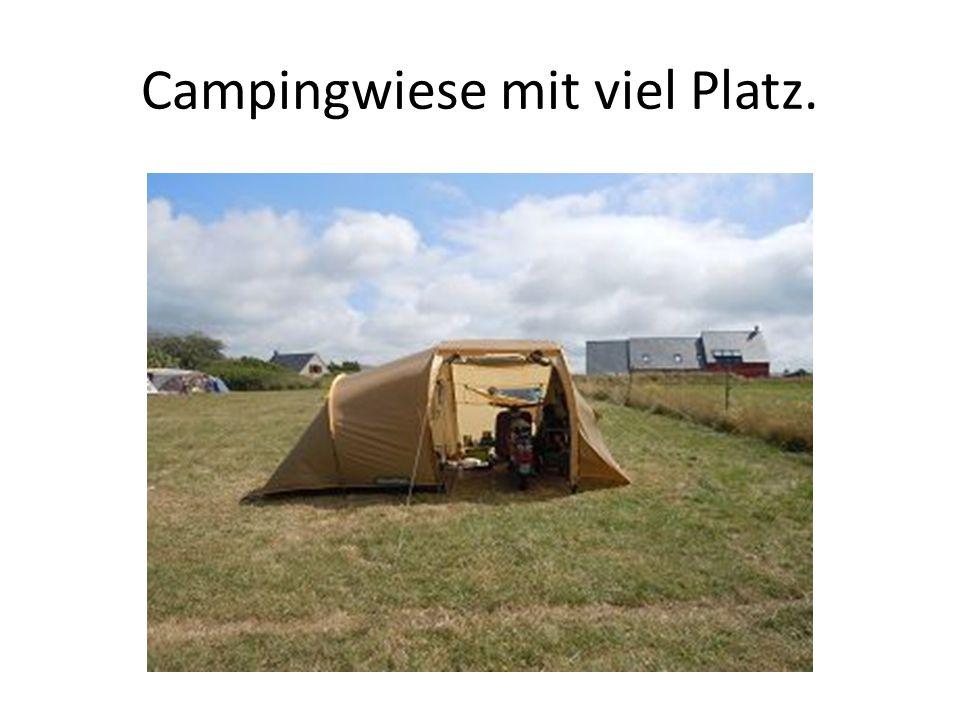 Campingwiese mit viel Platz.