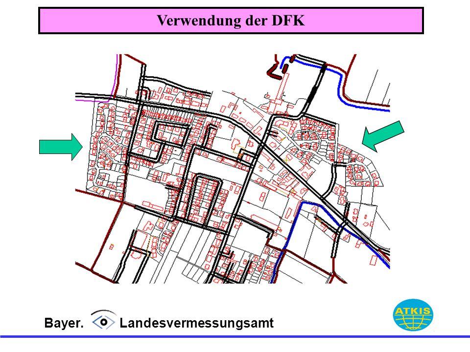 Bayer. Landesvermessungsamt Verwendung der DFK
