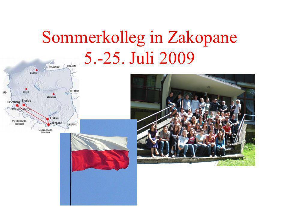 Sommerkolleg in Zakopane 5.-25. Juli 2009