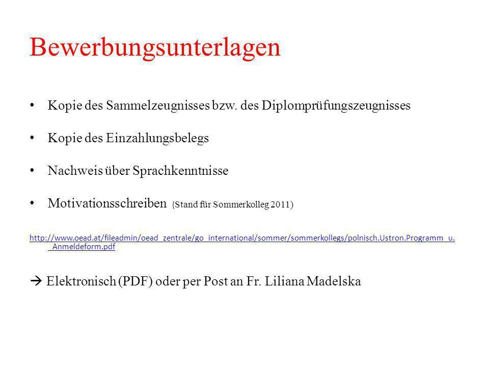 Bewerbungsunterlagen Kopie des Sammelzeugnisses bzw.