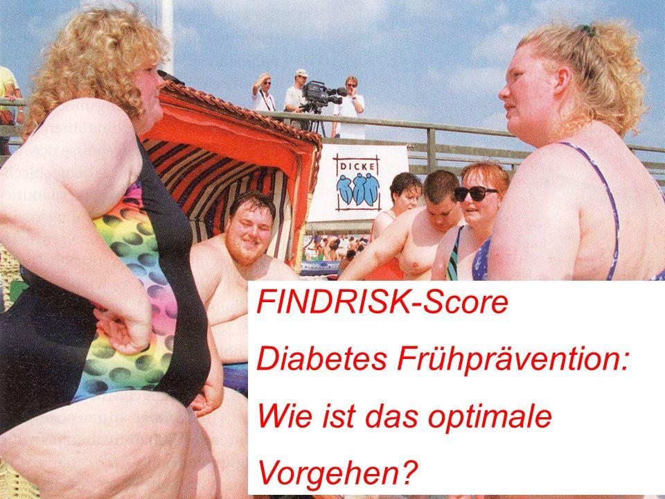 21 FINDRISK-Score Diabetes Frühprävention: Wie ist das optimale Vorgehen