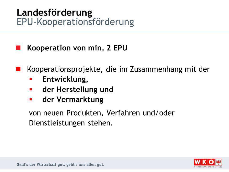 Landesförderung EPU-Kooperationsförderung Kooperation von min.