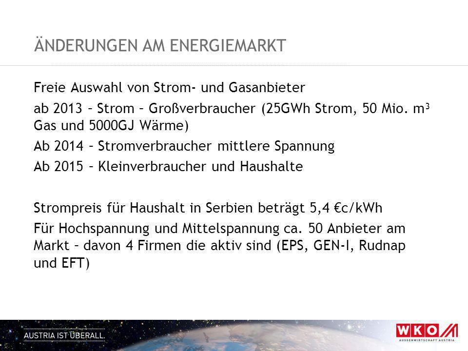 ÄNDERUNGEN AM ENERGIEMARKT Freie Auswahl von Strom- und Gasanbieter ab 2013 – Strom – Großverbraucher (25GWh Strom, 50 Mio. m³ Gas und 5000GJ Wärme) A