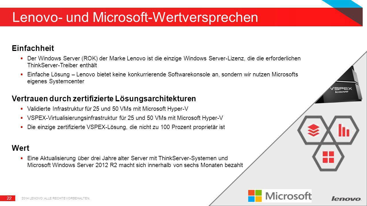 22 Lenovo- und Microsoft-Wertversprechen Einfachheit  Der Windows Server (ROK) der Marke Lenovo ist die einzige Windows Server-Lizenz, die die erford