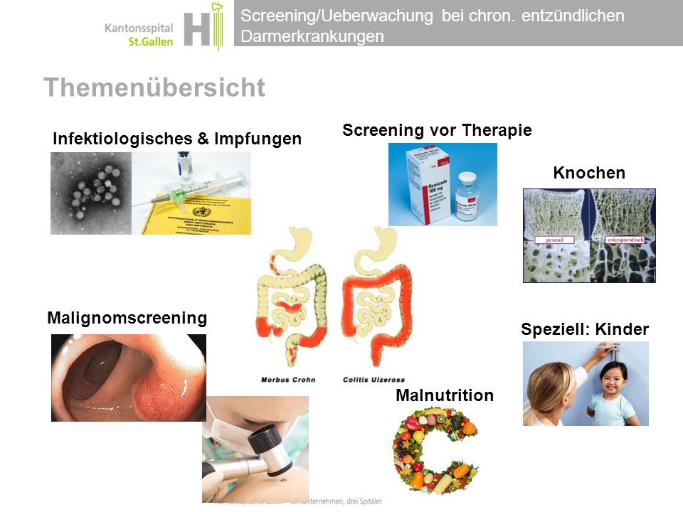Screening/Ueberwachung bei chron. entzündlichen Darmerkrankungen Themenübersicht Infektiologisches & Impfungen Screening vor Therapie Knochen Speziell
