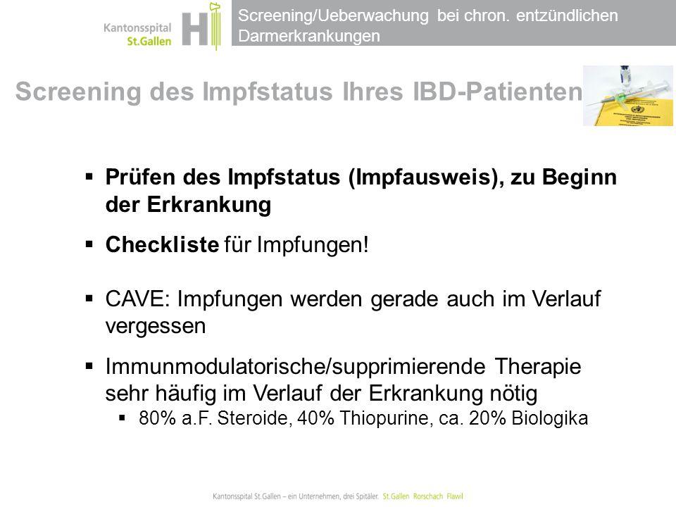 Screening/Ueberwachung bei chron.entzündlichen Darmerkrankungen Swiss Med Wkly 2009;139:278-287.