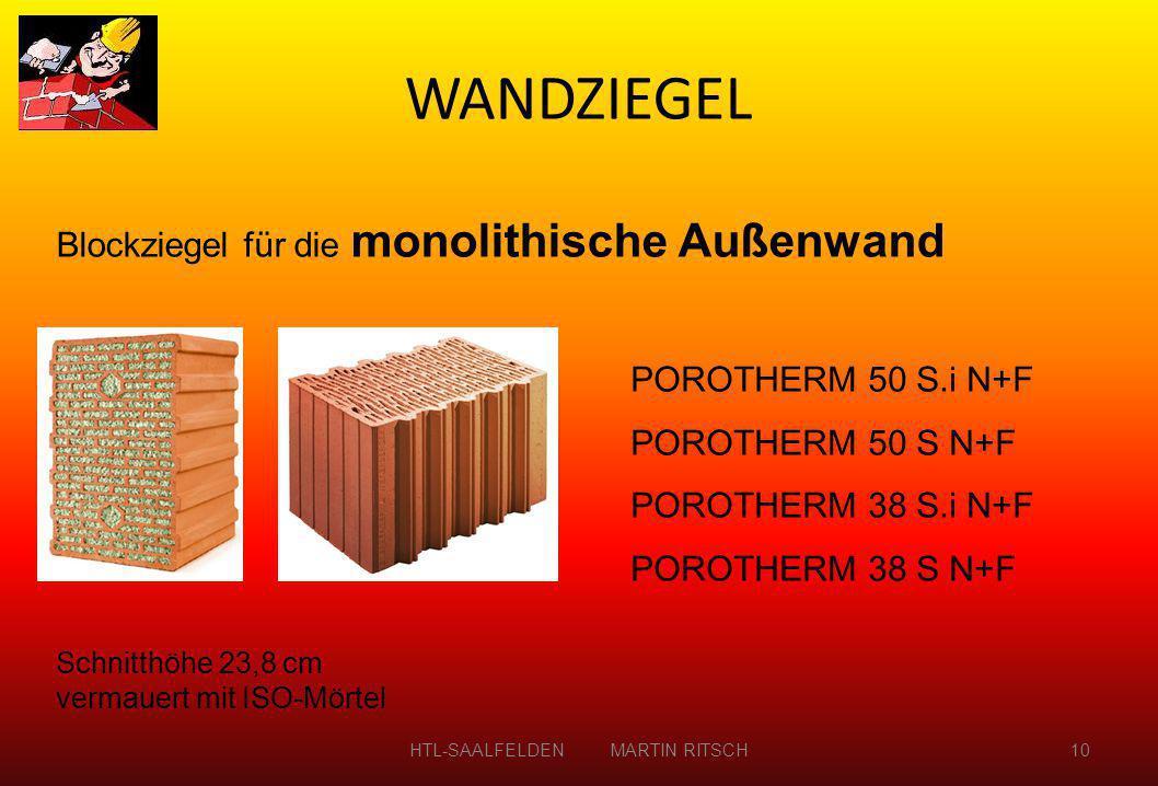 Blockziegel für die monolithische Außenwand POROTHERM 50 S.i N+F POROTHERM 50 S N+F POROTHERM 38 S.i N+F POROTHERM 38 S N+F Schnitthöhe 23,8 cm vermau