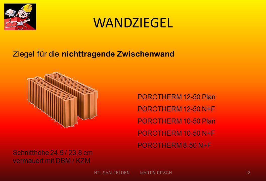 Ziegel für die nichttragende Zwischenwand POROTHERM 12-50 Plan POROTHERM 12-50 N+F POROTHERM 10-50 Plan POROTHERM 10-50 N+F POROTHERM 8-50 N+F Schnitt