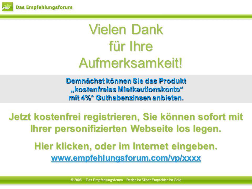 Vielen Dank für Ihre Aufmerksamkeit! Jetzt kostenfrei registrieren, Sie können sofort mit Ihrer personifizierten Webseite los legen. Hier klicken, ode