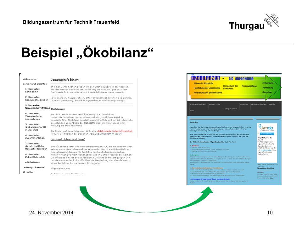 """Bildungszentrum für Technik Frauenfeld 24. November 201410 Beispiel """"Ökobilanz"""""""
