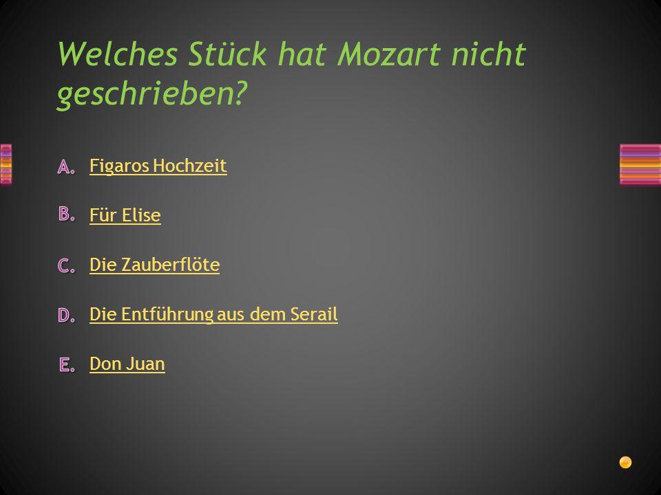 Welches Instrument spielte Mozart? Trompete Gitarre Flöte Schlagzeug Klavier