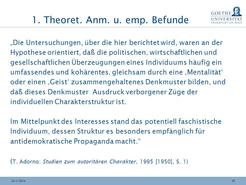 """1624.11.2014 1. Theoret. Anm. u. emp. Befunde """"Die Untersuchungen, über die hier berichtet wird, waren an der Hypothese orientiert, daß die politische"""