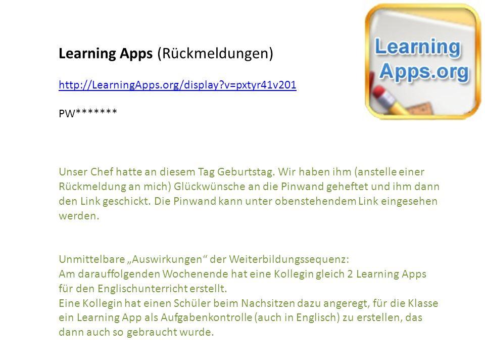 Learning Apps (Rückmeldungen) http://LearningApps.org/display?v=pxtyr41v201 PW******* Unser Chef hatte an diesem Tag Geburtstag. Wir haben ihm (anstel