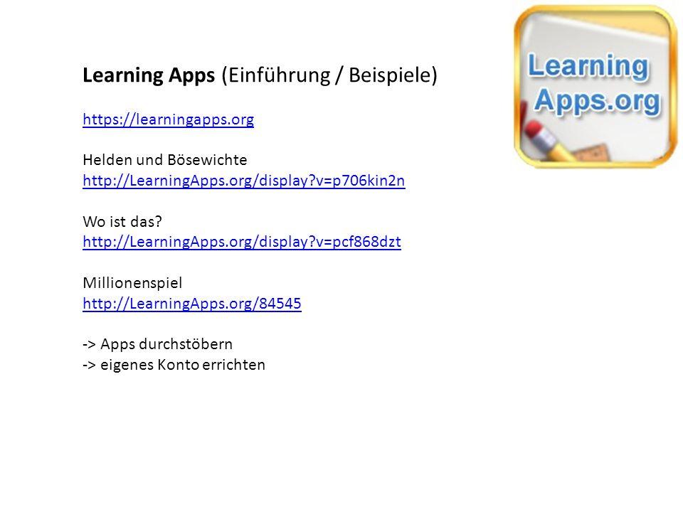 Learning Apps (eigene Apps erstellen) http://LearningApps.org/159169 -> eigene App erstellen in 30 Minuten -> in google-Tabelle eintragen Anhand eines Learning Apps wird gezeigt, wie jede Person ähnliche Apps mit eigenen Inhalten herstellen kann.