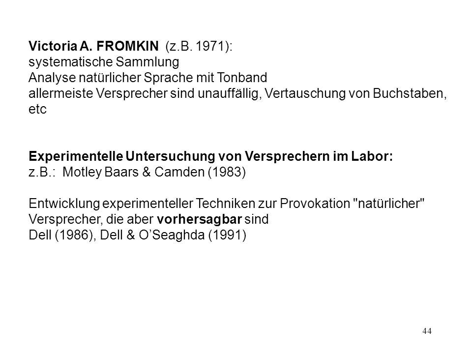 44 Victoria A.FROMKIN (z.B.