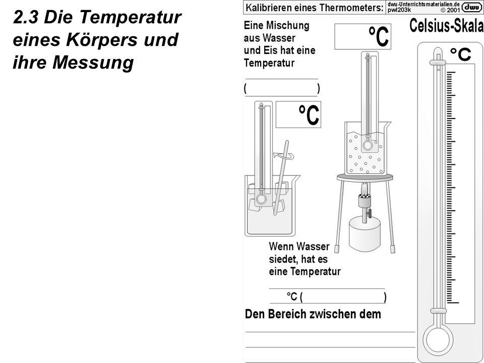 2.3 Die Temperatur eines Körpers und ihre Messung