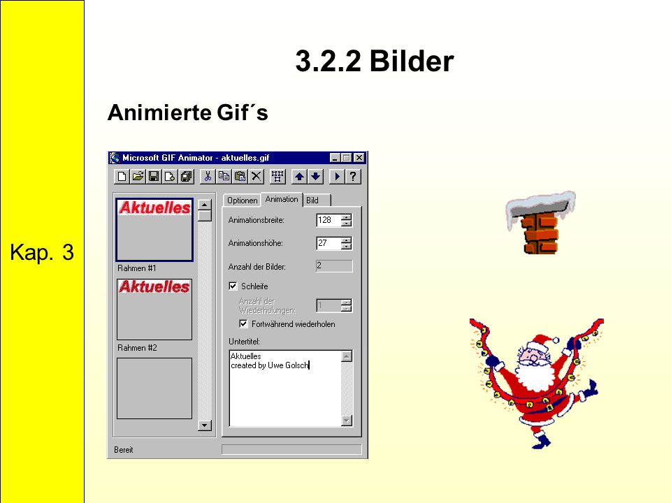 3.2.2 Bilder Kap. 3 Animierte Gif´s