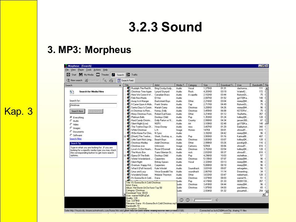 3.2.3 Sound Kap. 3 3. MP3: Morpheus