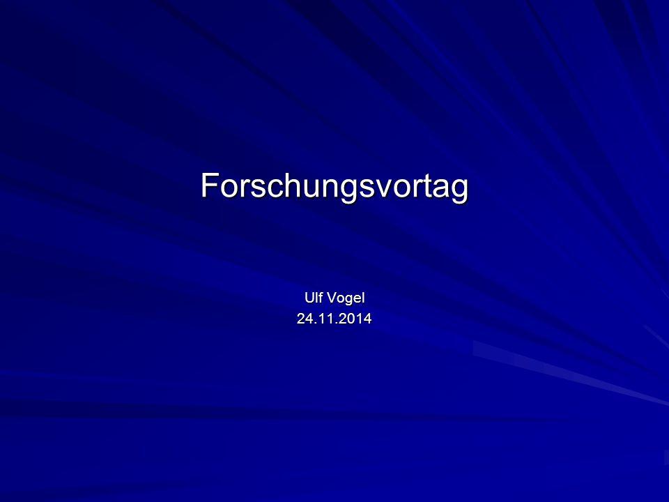Forschungsvortag Ulf Vogel 24.11.2014