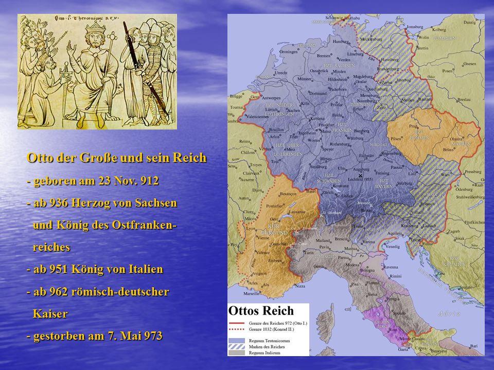 Otto der Große und sein Reich - geboren am 23 Nov.