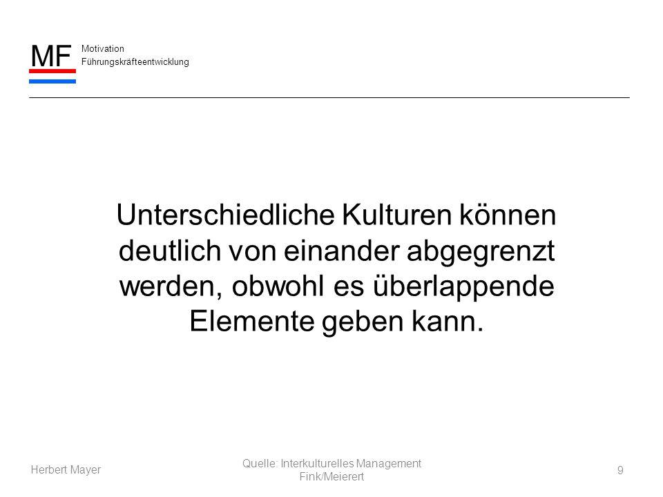 Motivation Führungskräfteentwicklung MF Herbert Mayer Deutsche Italiener Regeln sind wichtiger als Beziehungen.