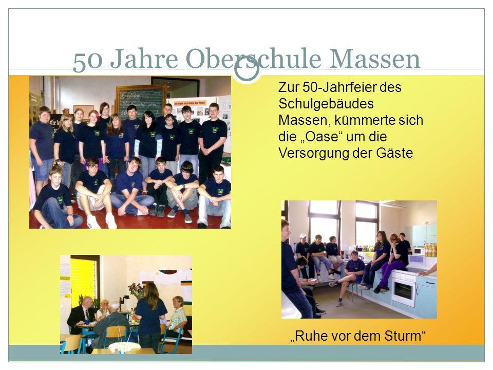 """50 Jahre Oberschule Massen Zur 50-Jahrfeier des Schulgebäudes Massen, kümmerte sich die """"Oase"""" um die Versorgung der Gäste """"Ruhe vor dem Sturm"""""""