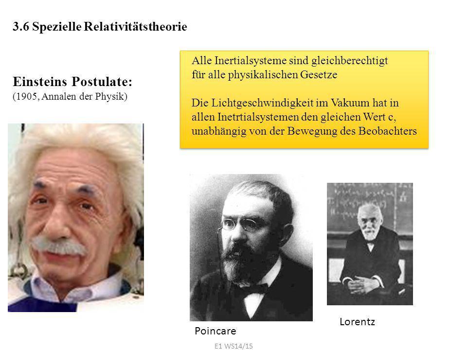 3.6 Spezielle Relativitätstheorie Einsteins Postulate: (1905, Annalen der Physik) Alle Inertialsysteme sind gleichberechtigt für alle physikalischen G