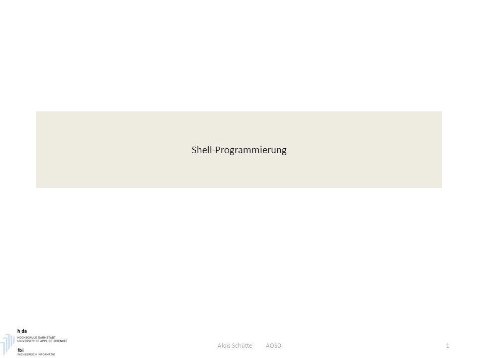 Shell-Programmierung: Kontrollstrukturen – Fehlerbehandlung Alois Schütte AOSD32 Ein Skript soll bei Abbruch durch CTR_C die Meldung Bye bye ausgeben $ cat byeBye.ksh trap echo Bye bye; exit 1 2 echo Start while : do date sleep 10 done $ -> Live Zum (elementaren) Debuggen von Shell-Programmen existieren zwei Optionen für die Shell: -v Programmdruckt die Eingabezeilen des Shellprogramms, so wie sie gelesen werden -x Programm druck Kommandos und ihre Argumente, so wie sie ausgeführt werden