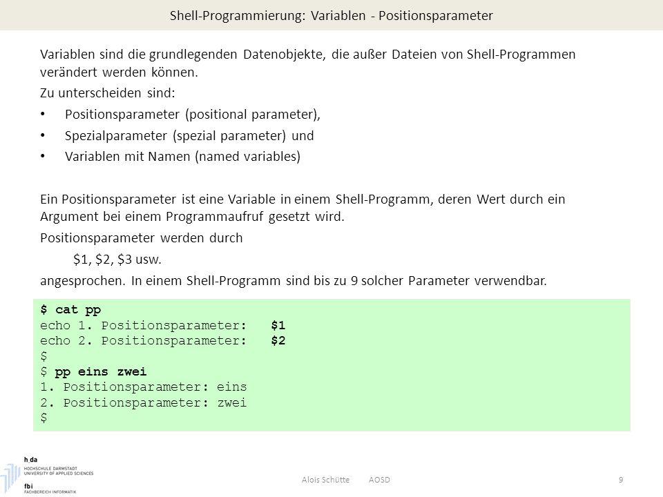 Shell-Programmierung: Variablen - Spezialparameter Durch Spezialparameter $# $* kann auf die Anzahl der Argumente und auf den gesamten Argumentestring zugegriffen werden.