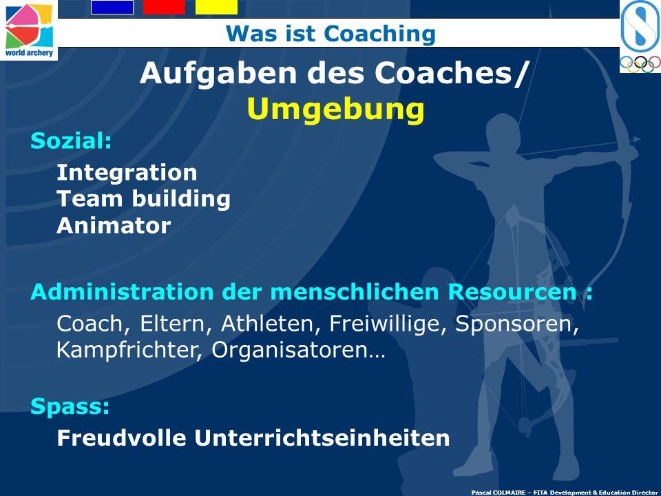 Aufgaben des Coaches/ Umgebung Sicherheit Regeln und Bewusstheit Einhaltung Engagement Fair-Play: Ethik Sauberer und gesunder Sport Was ist Coaching P