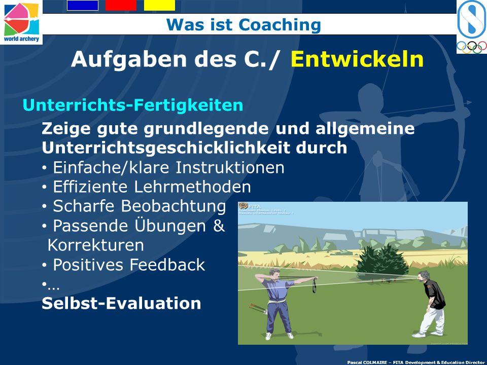 Aufgaben des C./ Entwickeln Sportspezifischer Expertise-Level: Technisches Wissen (Technik und Ausrüstung) Erfahrung Auf dem neuesten Stand Regelkennt