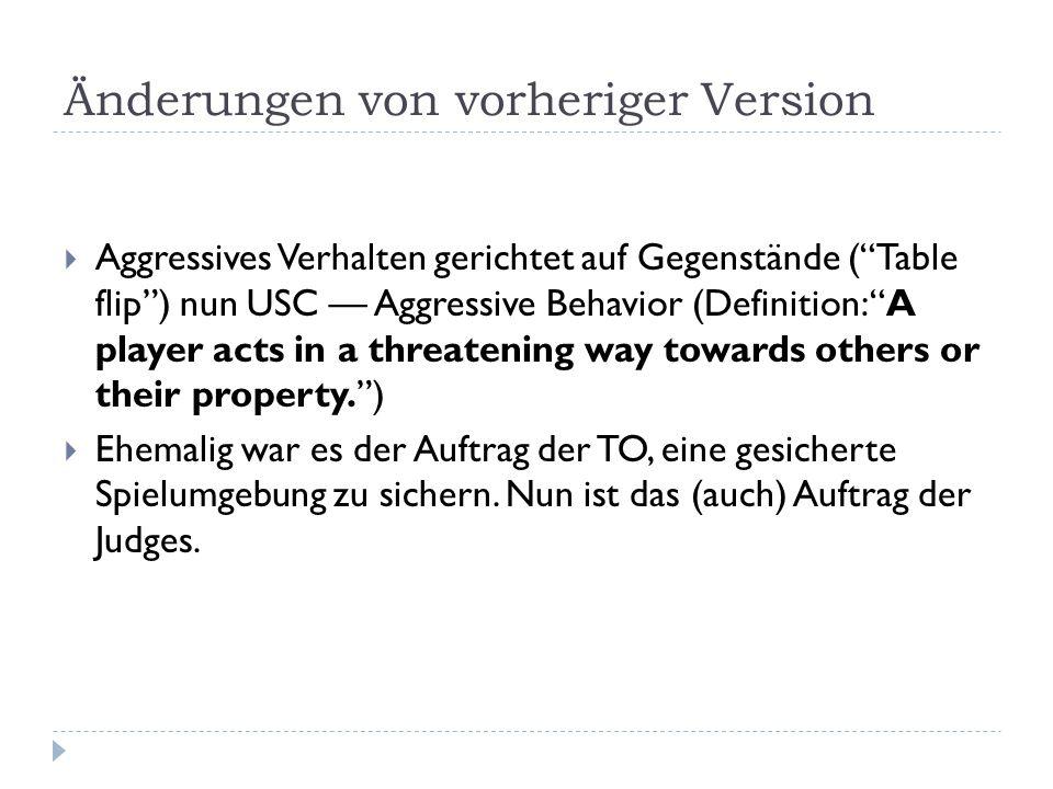 """Änderungen von vorheriger Version  Aggressives Verhalten gerichtet auf Gegenstände (""""Table flip"""") nun USC — Aggressive Behavior (Definition: """"A playe"""
