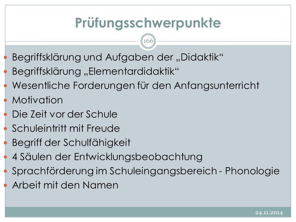 """Prüfungsschwerpunkte Begriffsklärung und Aufgaben der """"Didaktik"""" Begriffsklärung """"Elementardidaktik"""" Wesentliche Forderungen für den Anfangsunterricht"""
