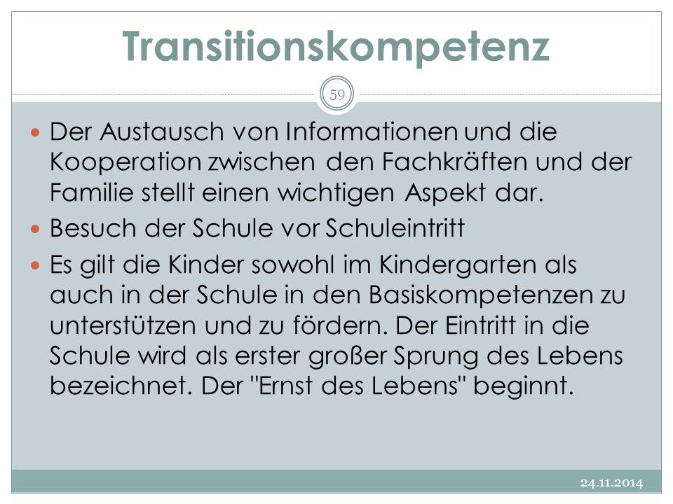 Transitionskompetenz Der Austausch von Informationen und die Kooperation zwischen den Fachkräften und der Familie stellt einen wichtigen Aspekt dar. B