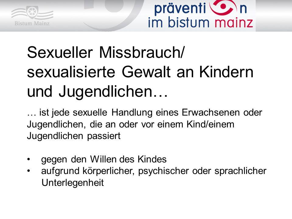 Sexueller Missbrauch/ sexualisierte Gewalt an Kindern und Jugendlichen… … ist jede sexuelle Handlung eines Erwachsenen oder Jugendlichen, die an oder