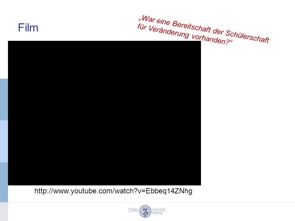"""Film """"War eine Bereitschaft der Schülerschaft für Veränderung vorhanden? http://www.youtube.com/watch?v=Ebbeq14ZNhg"""
