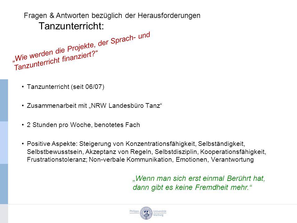 """Tanzunterricht (seit 06/07) Zusammenarbeit mit """"NRW Landesbüro Tanz"""" 2 Stunden pro Woche, benotetes Fach Positive Aspekte: Steigerung von Konzentratio"""