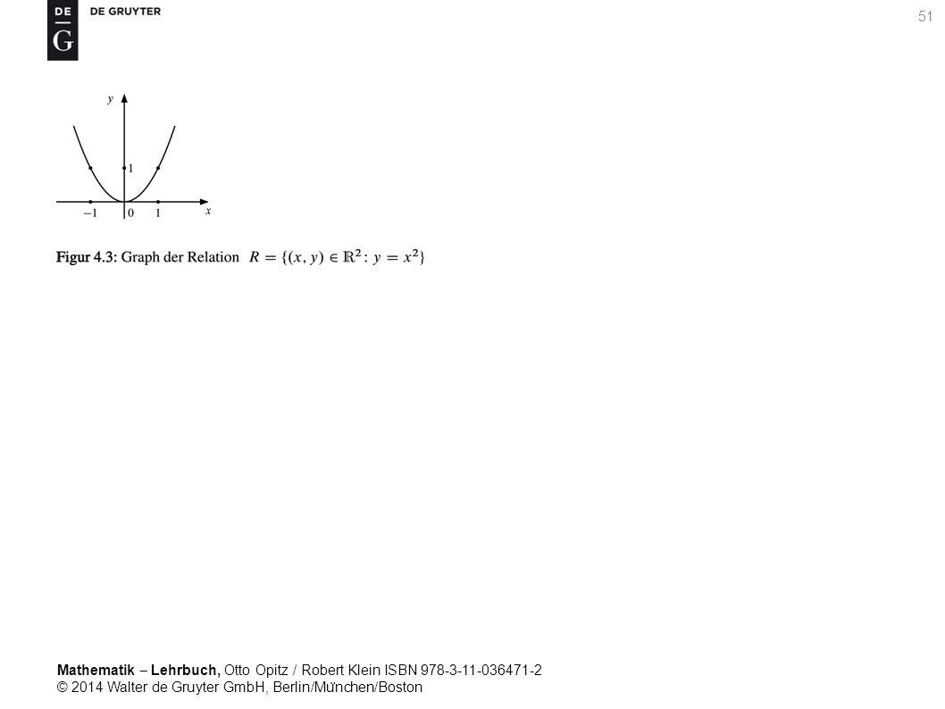 Mathematik ‒ Lehrbuch, Otto Opitz / Robert Klein ISBN 978-3-11-036471-2 © 2014 Walter de Gruyter GmbH, Berlin/Mu ̈ nchen/Boston 51