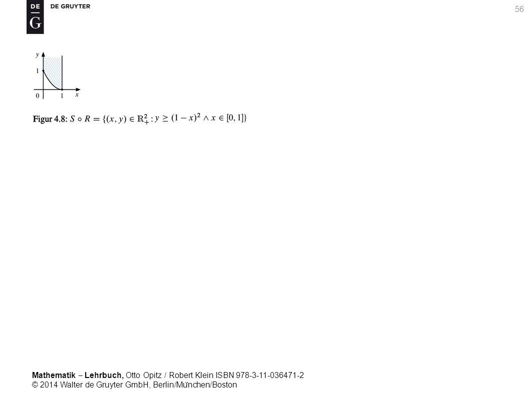 Mathematik ‒ Lehrbuch, Otto Opitz / Robert Klein ISBN 978-3-11-036471-2 © 2014 Walter de Gruyter GmbH, Berlin/Mu ̈ nchen/Boston 56