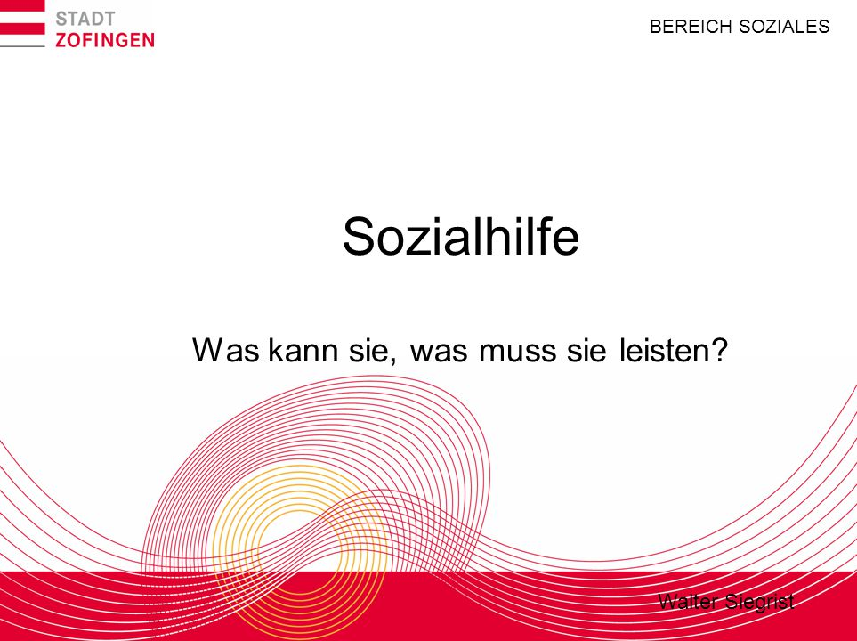 Soziales Existenzminimum Bemessung Für die Bemessung der materiellen Hilfe gelten im Kanton Aargau mit Abweichungen die von der Schweizerischen Konferenz für Sozialhilfe erlassenen Richtlinien (SKOS-Richtlinien), Stand 1.