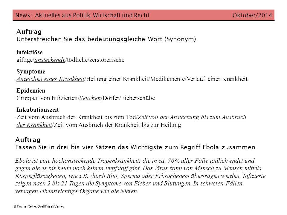 News: Aktuelles aus Politik, Wirtschaft und Recht Oktober/2014 Fragen und Aufträge 1.