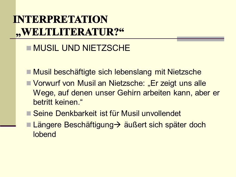 """MUSIL UND NIETZSCHE Musil beschäftigte sich lebenslang mit Nietzsche Vorwurf von Musil an Nietzsche: """"Er zeigt uns alle Wege, auf denen unser Gehirn a"""