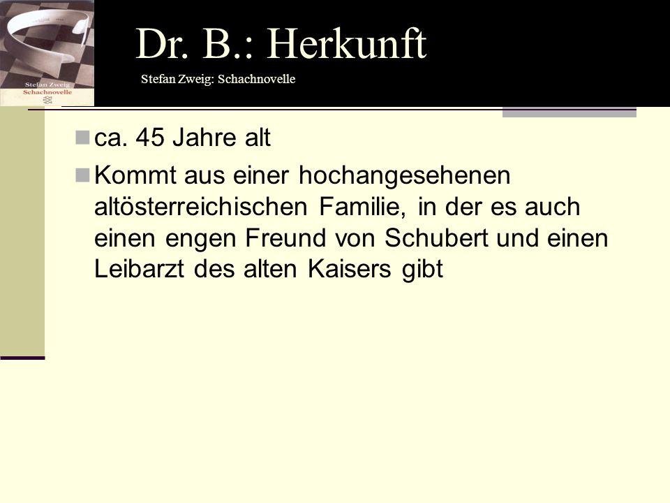 ca. 45 Jahre alt Kommt aus einer hochangesehenen altösterreichischen Familie, in der es auch einen engen Freund von Schubert und einen Leibarzt des al